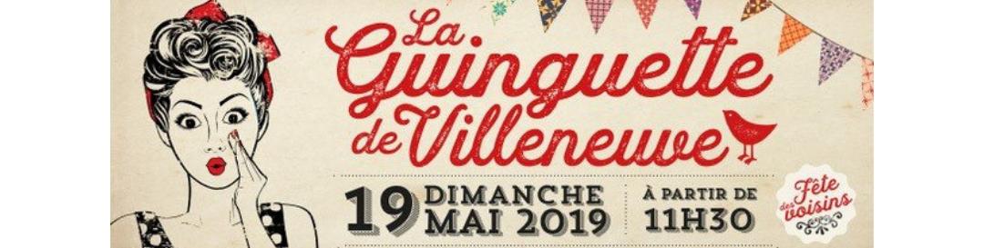La Guinguette de Villeneuve 1ère Edition !